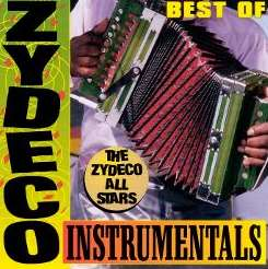 Zydeco All Stars - The Best of Zydeco Instrumentals mp3 album
