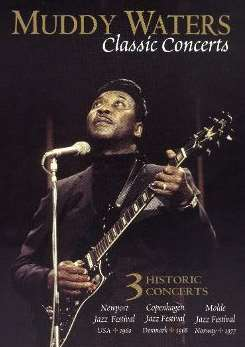 Muddy Waters - Classic Concerts [DVD] mp3 album