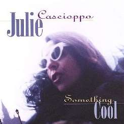 Julie Cascioppo - Something Cool mp3 album