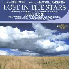 Julius Rudel - Kurt Weill: Lost in the Stars mp3 album