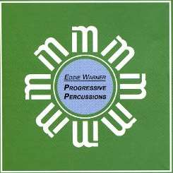 Eddie Warner - Progressive Percussions mp3 album