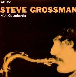 Steve Grossman - Standards mp3 album