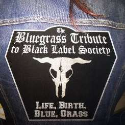 Various Artists - The Bluegrass Tribute to Black Label Society: Life, Birth, Blue, Grass mp3 album