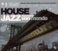 Von Mondo - House Jazz Masters: Momentum mp3 album