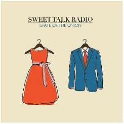 Sweet Talk Radio - State of the Union mp3 album