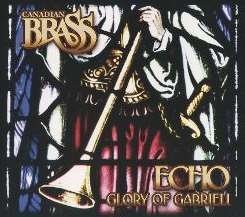 Canadian Brass - Echo: Glory of Gabrieli mp3 album
