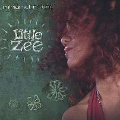 Miriam Christine - Little Zee mp3 album