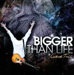 Gene Tull - Bigger Than Life mp3 album