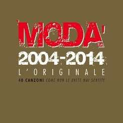 Modà - 2004-2014: L'Originale mp3 album