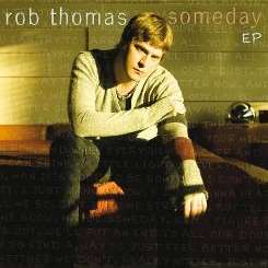 Rob Thomas - Someday mp3 album