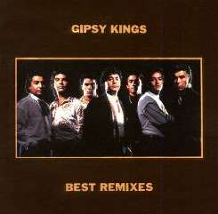 Gipsy Kings - The Best Remixes mp3 album