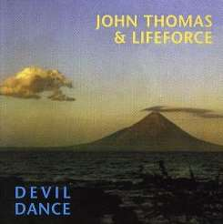 John Thomas & Lifeforce - Devil Dance mp3 album