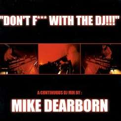 Mike Dearborn - Don't Fuck with the DJ mp3 album