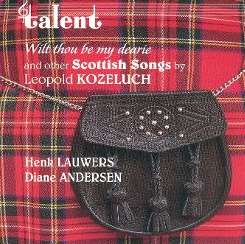 Kozeluch: Wilt thou be my dearie (& other Scottish Songs) mp3 album