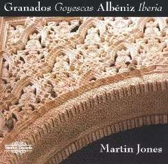 Martin Jones - Granados: Goyescas; Albéniz: Iberia mp3 album