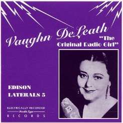 Vaughn DeLeath - Original Radio Girl (Edison Laterals 5) mp3 album