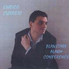 Enrico Curreri - Planetary Alarm Conference mp3 album