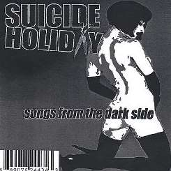 Suicide Holiday - Songs from the Dark Side mp3 album