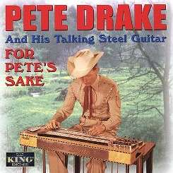 Pete Drake - For Pete's Sake [King] mp3 album
