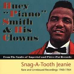 "Huey ""Piano"" Smith - Snag-A-Tooth Jeanie mp3 album"