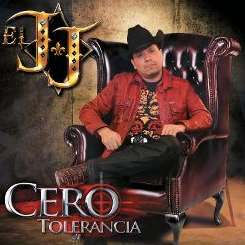 El JJ / J.J. El Padrino De La Sierra - Cero Tolerancia mp3 album