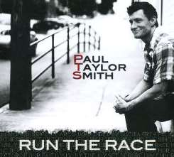 Paul Taylor Smith - Run the Race mp3 album