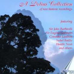 Various Artists - A Delius Collection of Rare Historic Recordings mp3 album