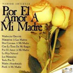 Various Artists - Por el Amor a Mi Madre mp3 album