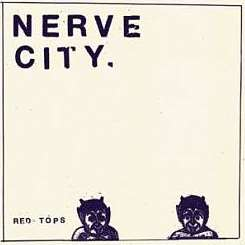 Red Tops - Nerve City mp3 album