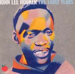 John Lee Hooker - The Early Years, Vol. 2 mp3 album