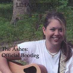 Lilia Griffin - The Ashes: Official Bootleg mp3 album