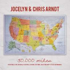 Jocelyn and Chris Arndt - 30,000 Miles mp3 album