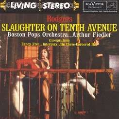 Boston Pops Orchestra / Arthur Fiedler - Rodgers: Slaughter on Tenth Avenue mp3 album