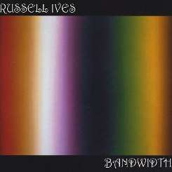 Russell Ives - Bandwidth mp3 album