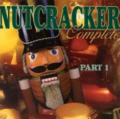 Various Artists - Nutcracker Complete, Pt. 1 mp3 album