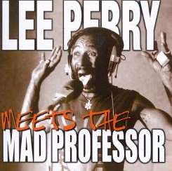 "Lee ""Scratch"" Perry - Lee Perry Meets Mad Professor mp3 album"