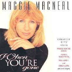 Maggie MacNeal - When You're Gone mp3 album