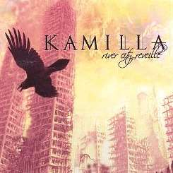 Kamilla - River City Reveille mp3 album
