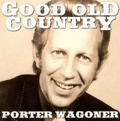 Porter Wagoner - Good Old Country mp3 album